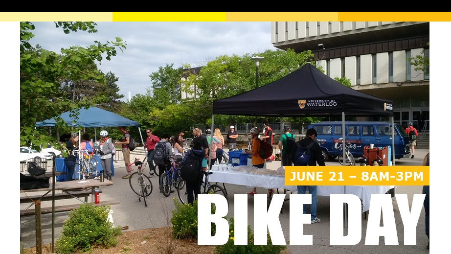 Bike Day 2016 in front of Dana Porter that shows Bike Day June 21 8AM-3PM