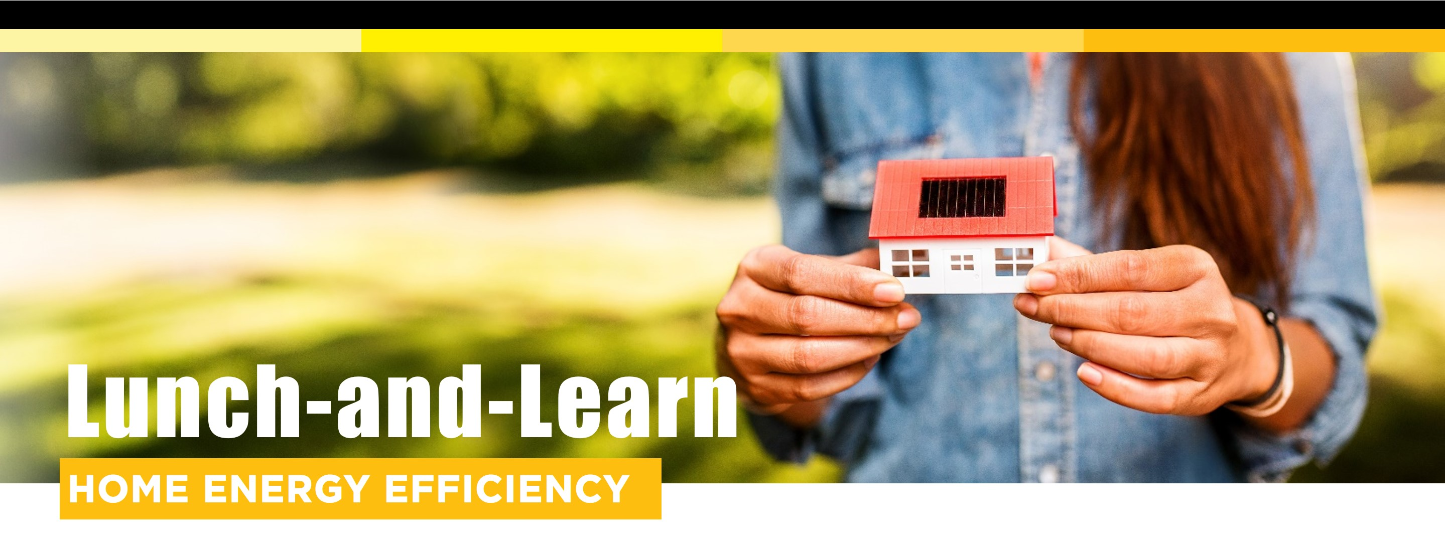 Lunch-and-learn header image of woman holding small house