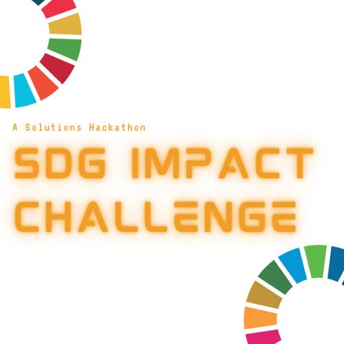 A Solutions Hackathon: SDG Impact Challenge
