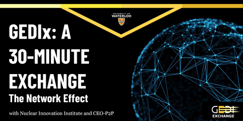 A 30-minute Exchange - The Network Effect with Nuclear Innovation Institute, CEO-P2P and GEDI
