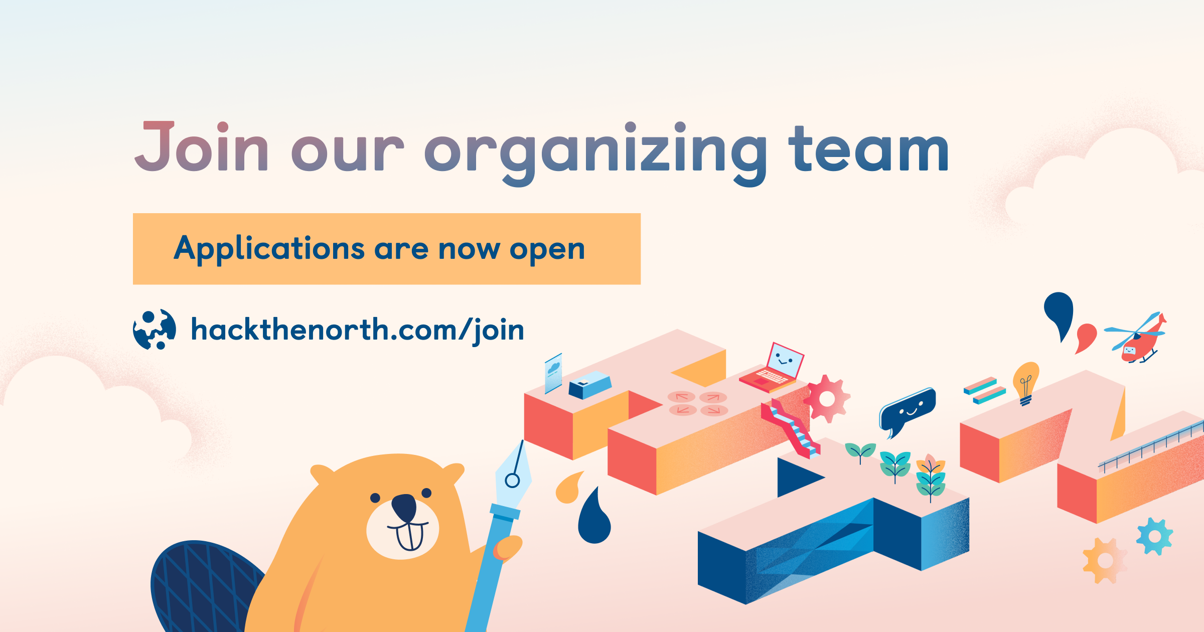join our organizing team appications are now open hackthenorth.com/join