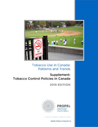 Tobacco control policies in Canada. 2015 edition.  Prepared by Propel Centre for Population Health Impact.