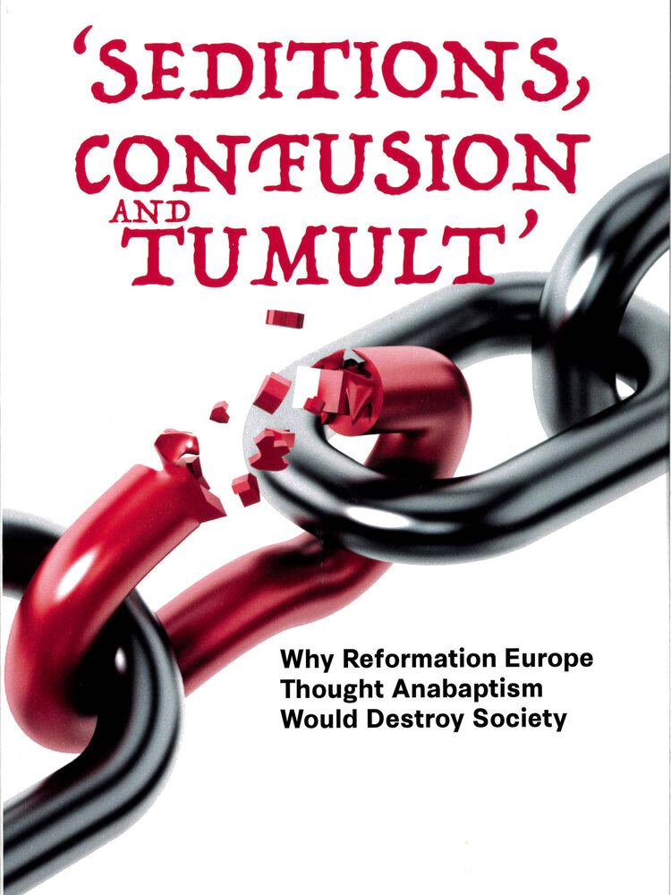 Seditions, Confusion and Tumult by Layton Friesen