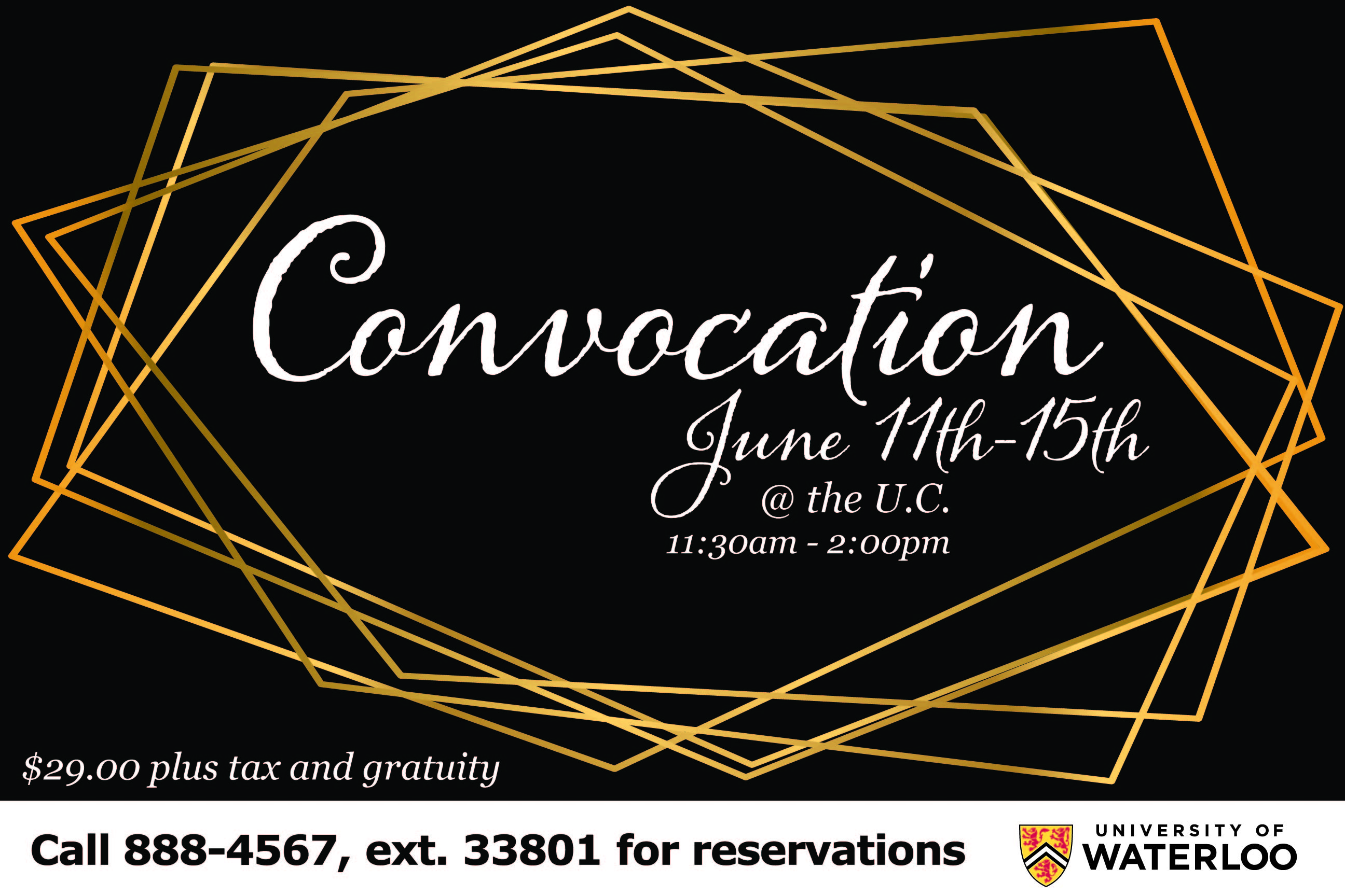 Convocation June 11-15 @ the UC 11:30am-2:00pm