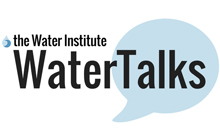 Water Institute Water Talks