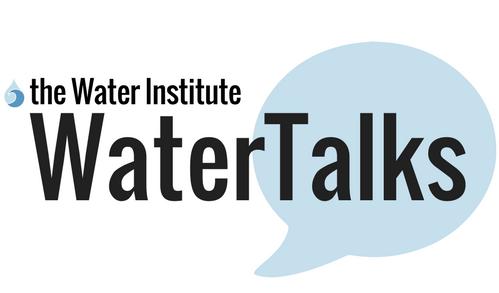 Water Institute Water Talks