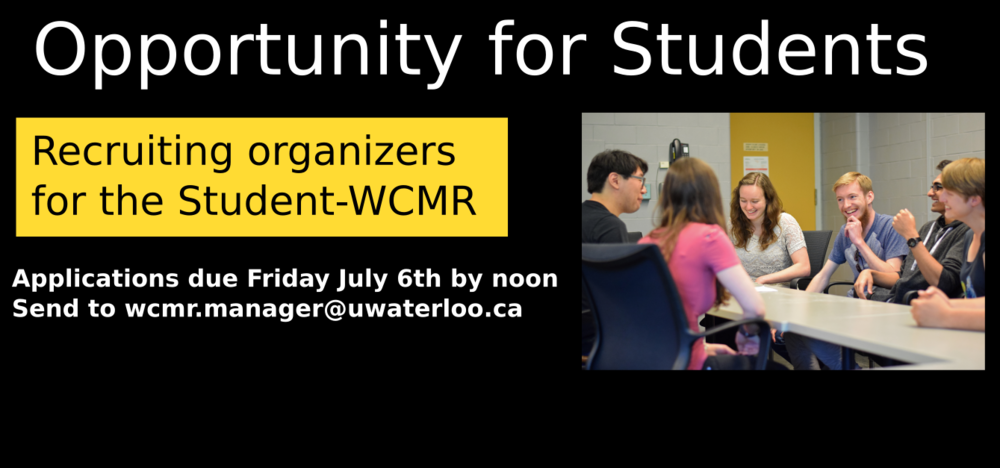 Opportunity for Students - recruiting organizers for the Student WCMR