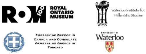 Royal Ontario Museum, Embassy of Greece in Canada and Consulate General of Greece in Toronto, Waterloo Institute for Hellenistic Studies, University of Waterloo
