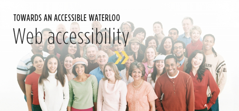 Towards an accessible Waterloo - Web accessibility