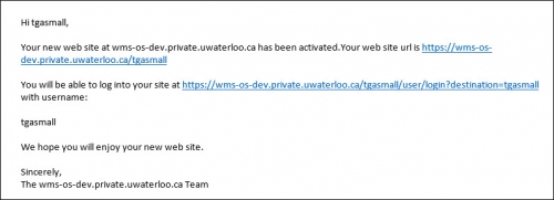 Email notification of successful site creation.