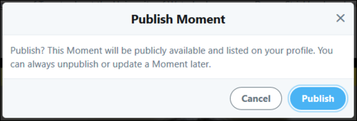Screenshot of Twitter confirming you would like to publish your Moment.