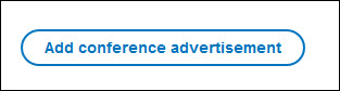 Add conference advertisement button.