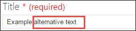 """""""Example alternative text"""" entered in Title field."""