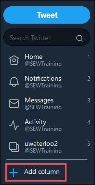 Screenshot of left-hand side of TweetDeck screen, Add column button is highlighted.