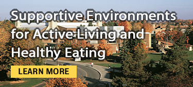 supportive environments for active living and healthy eating