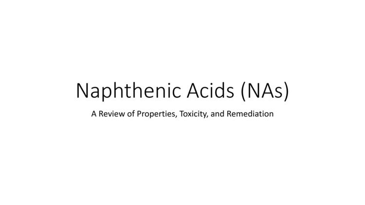Page 1 of Naphthenic Acid Overview Presentation