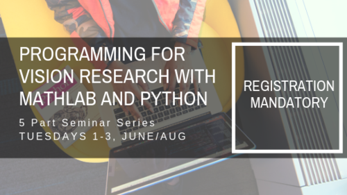 Seminar Series: Programming for Vision Research with Matlab and
