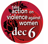 take action on violence against women on dec. 6
