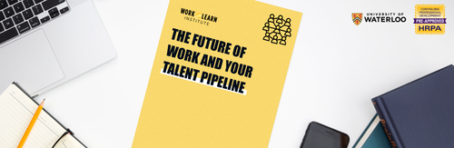 The future of work and your talent pipeline