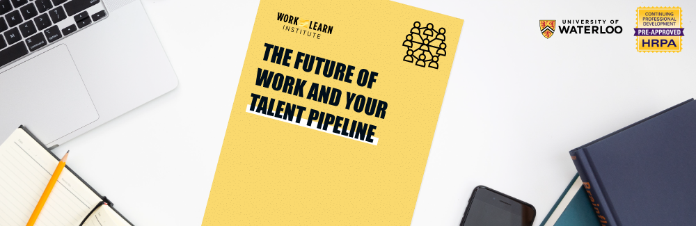 Work-Learn Institute launch and webinar (the future of work and your talent pipeline)
