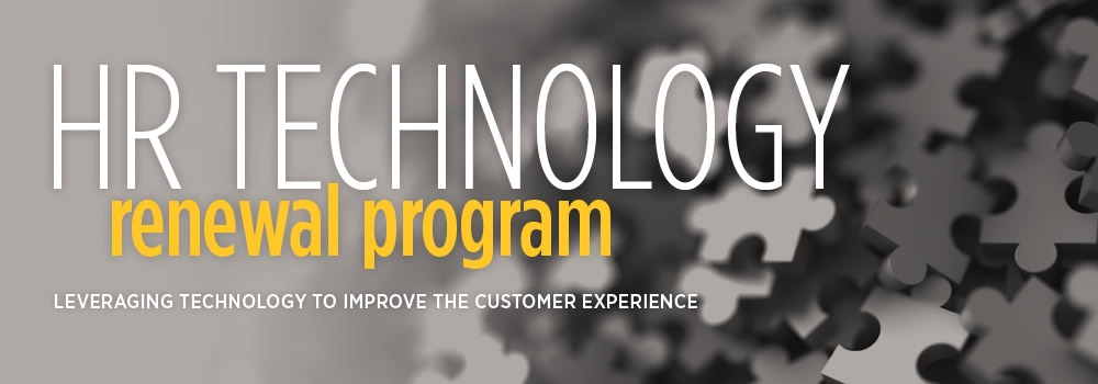 """HR Technology renewal program banner, """"Leveraging technology to improve the customer experience""""."""