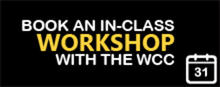 Book an in-class workshop with the WCC