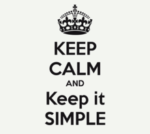 Image says keep calm and keep it simple