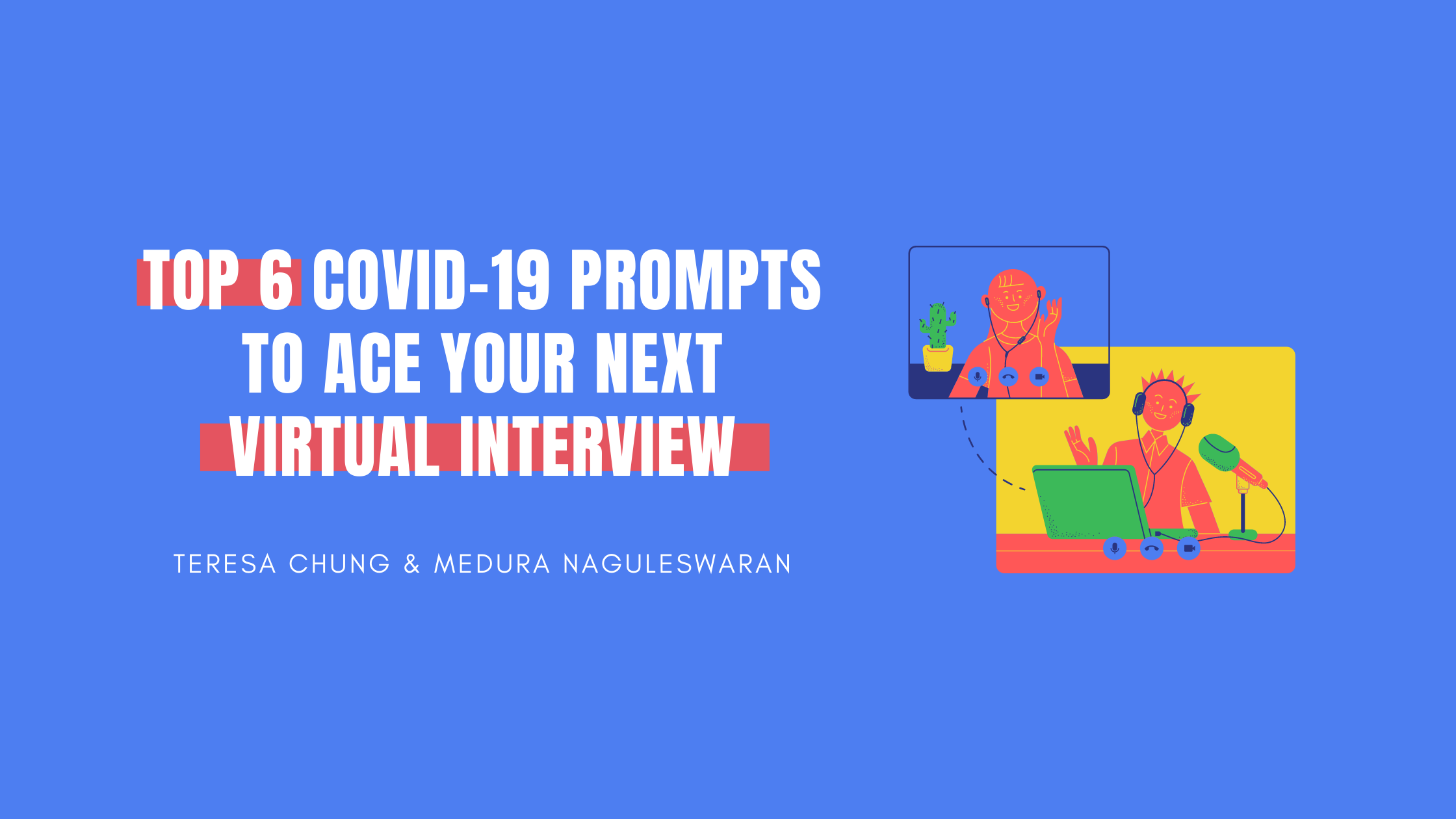 Top 6 Covid-19 Prompts to Ace Your Next Virtual Interview Banner