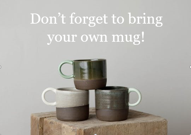 "three stacked mugs; text reads ""don't forget to bring your own mug"""