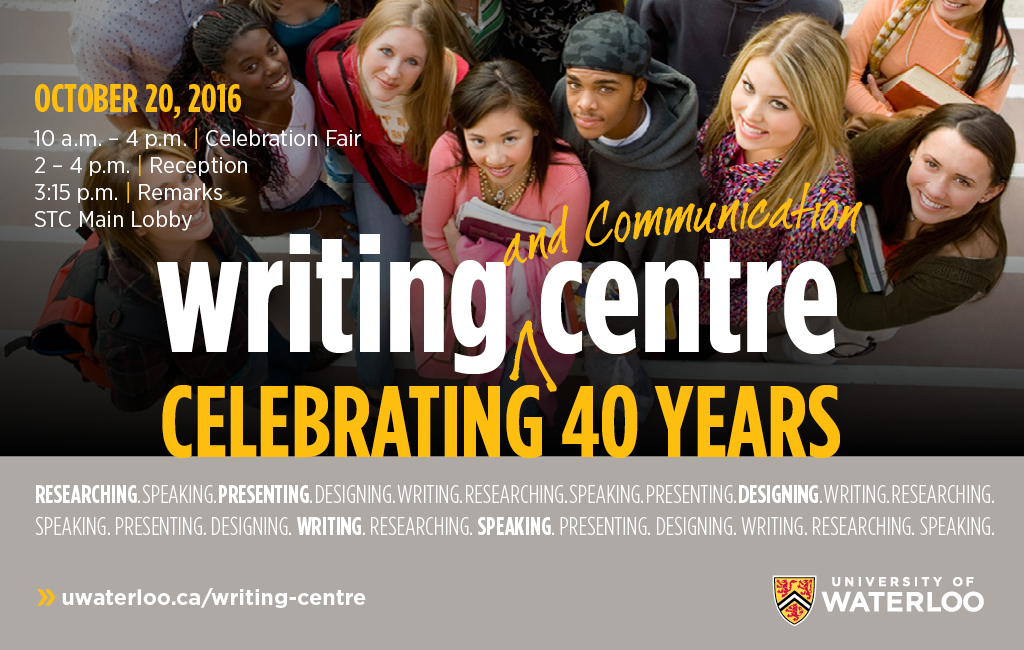 Writing Centre 40th anniversary celebration October 20 from 10am to 4pm in STC