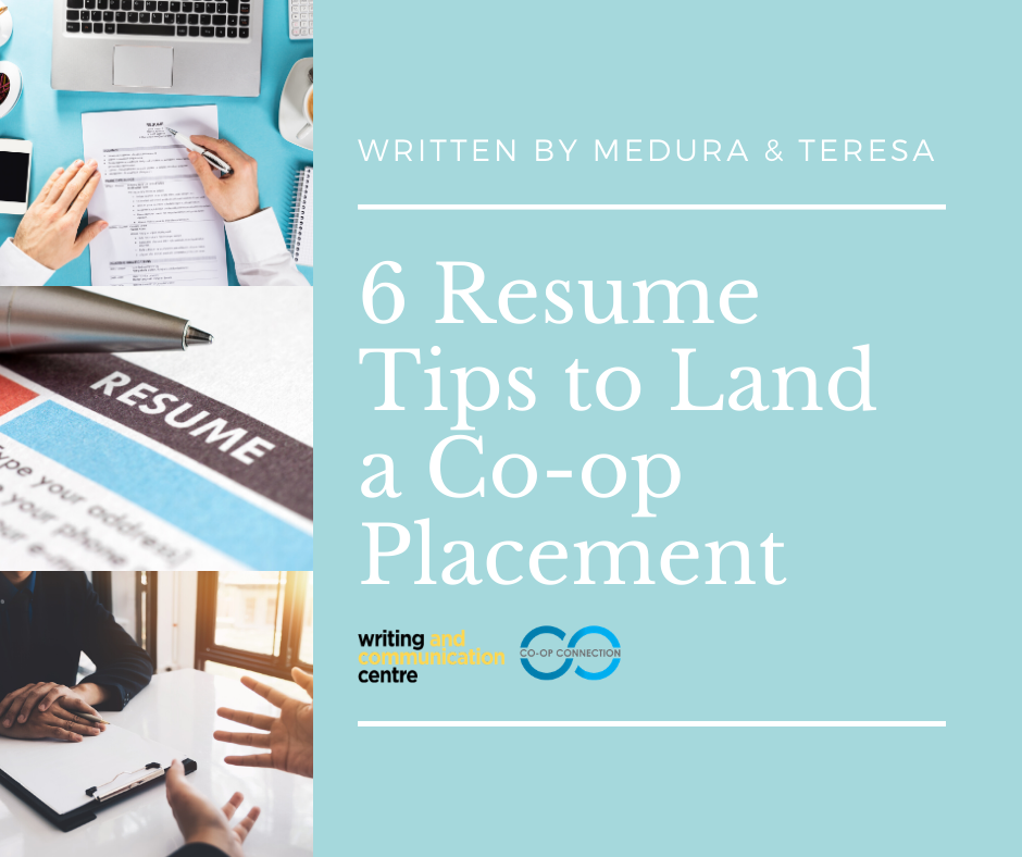 6 Resume Tips to Land a Co-op Placement