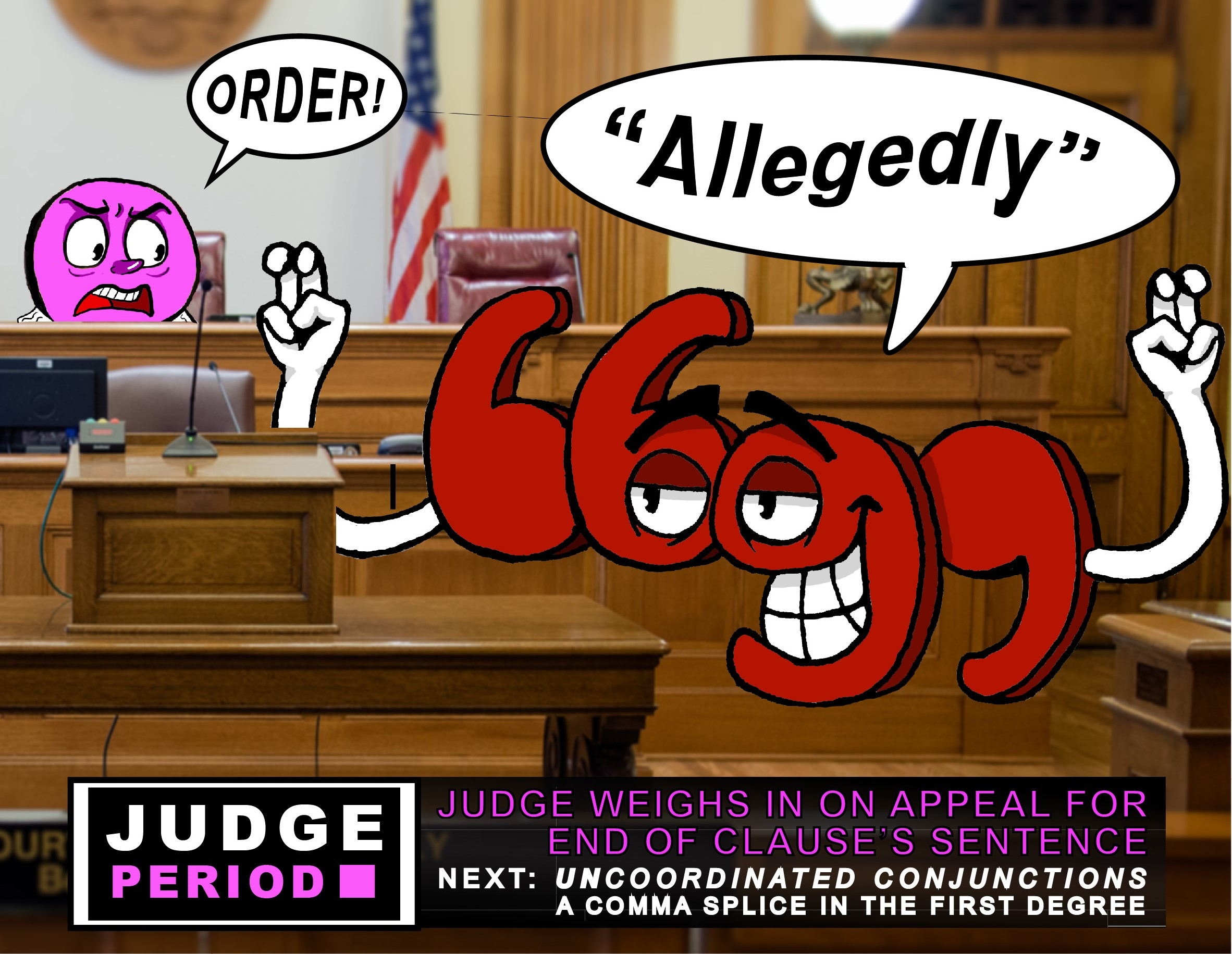 "cartoon quotation-mark saying ""allegedly"" while being yelled at by judge"