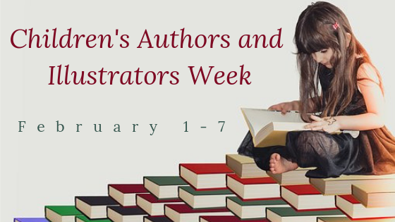 Children's Authors and Illustrators Week: February 1-7